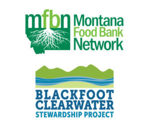Logos of the Montana Food Bank Network and Blackfoot Clearwater Stewardship Project.