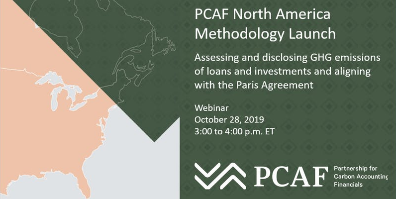 PCAF North American Methodology Virtual Launch - October 28, 2019.