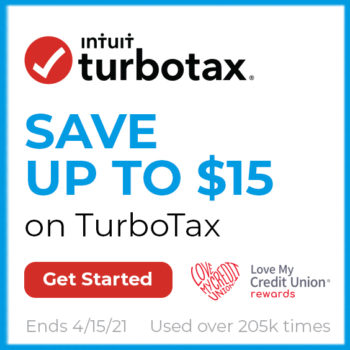"Graphic with Intuit TurboTax Logo, text ""Save up to $15 on TurboTax"" with Love My Credit Union Logo."